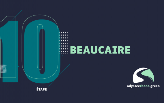 EDITION 10 : BEAUCAIRE